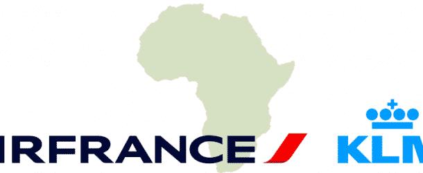 Air France- KLM « enfonce le clou » en Afrique !