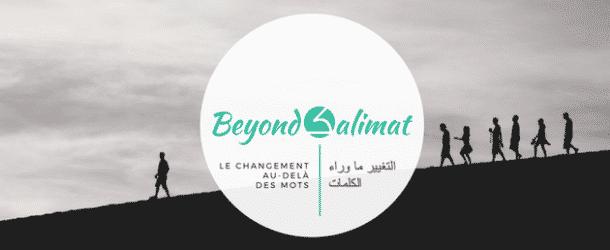 Beyond Kalimat, une plateforme qui invite au changement
